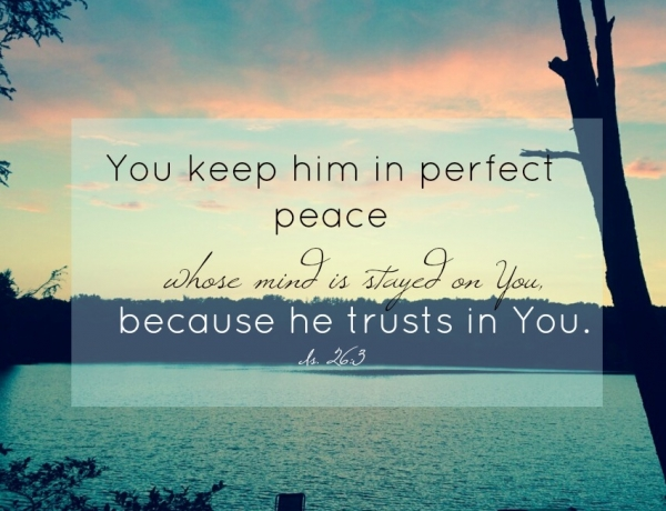 """Can you really have """"perfect peace?"""""""