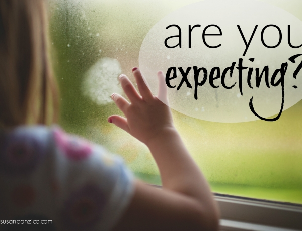 Are you expecting?